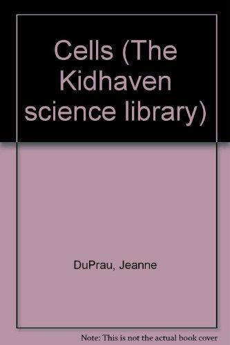 The KidHaven Science Library - Cells