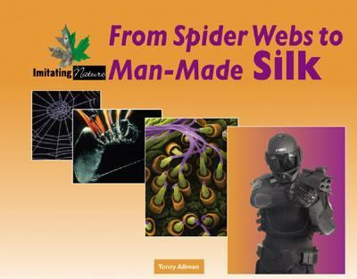 From Spider Webs To Man-made Silk