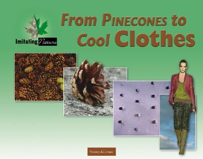 From Pine Cones to Cool Clothes