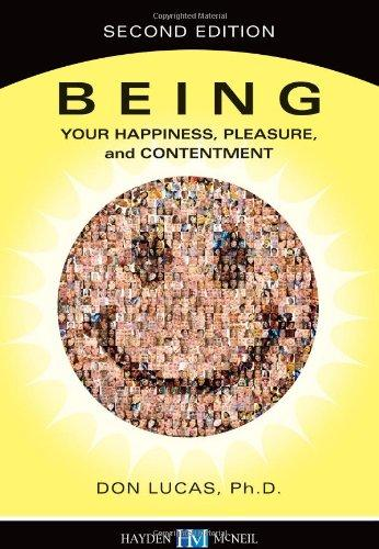 Being: Your Happiness, Pleasure and Contentment, 2nd edition