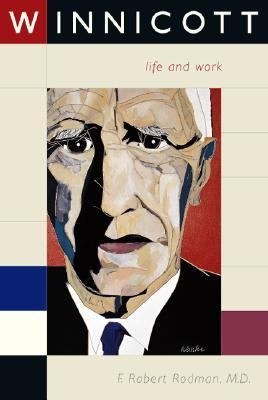 Winnicott Life and Work