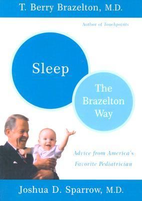 Sleep the Brazelton Way The Brazelton Way