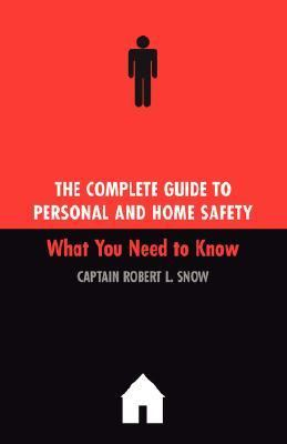 Complete Guide to Personal and Home Safety What You Need to Know