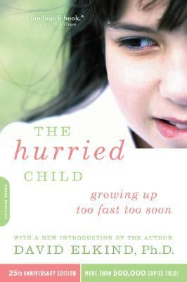 Hurried Child 25th Anniversary Edition