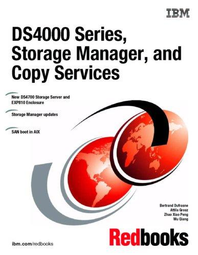 DS4000 Series, Storage Manager, and Copy Services