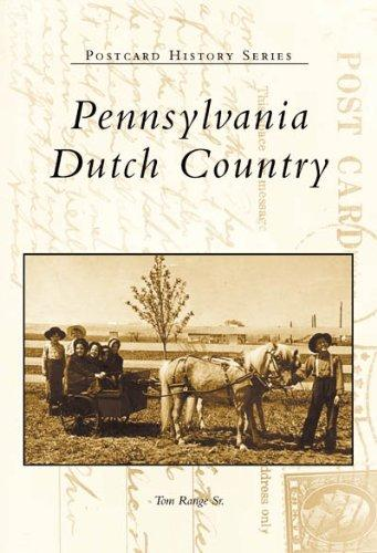 Pennsylvania  Dutch  Country  (PA)   (Postcard  History Series)