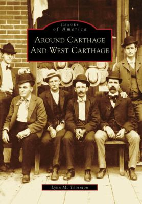 Around Carthage and West Carthage, New York (Images of America Series)