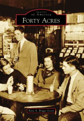 Forty Acres, Delaware (Images of America Series)