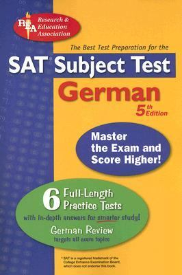 Sat Subject Test:German Reading Test The Best Test Prep for the Sat II