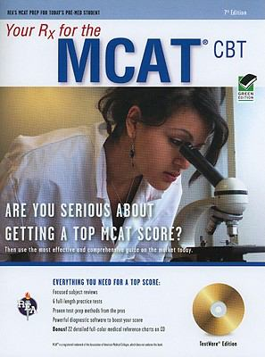 Your Rx for the MCAT CBT 7th Ed. w/CD (REA) (TESTware)