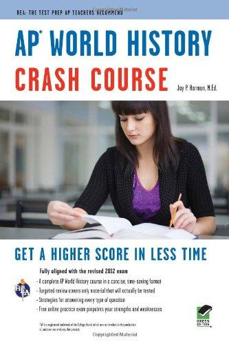 AP World History Crash Course Book + Online (Advanced Placement (AP) Crash Course)