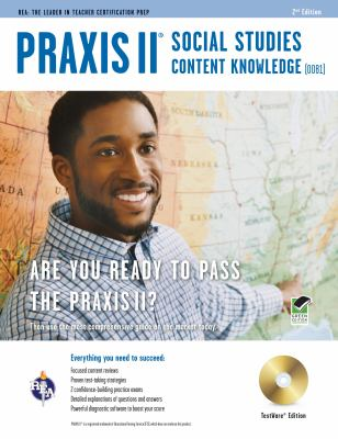 Praxis II Social Studies Content Knowledge (0081) w/CD-ROM (PRAXIS Teacher Certification Test Prep)