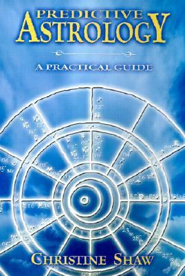 Predictive Astrology A Practical Guide
