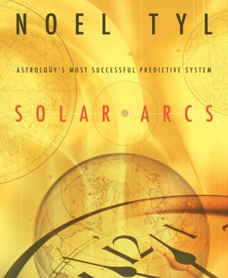 "Solar Arcs Astrology's Most Successful Predictive System Including Midpoints, Tertiary Progressions, Rectification, the 100-Year ""Guick-Glance"" Ephemeris and 1,1"