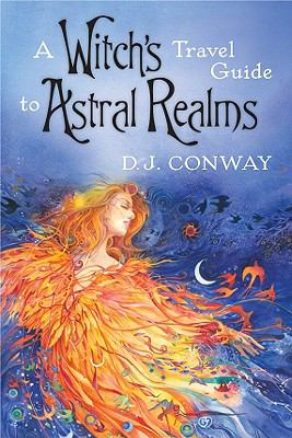 Witch's Travel Guide to Astral Realms