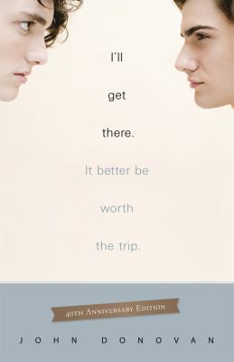 I'll Get There. It Better Be Worth The Trip.: 40th Anniversary Edition