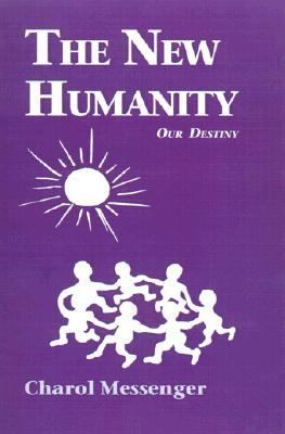 New Humanity : Our Destiny