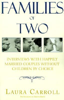 Families of Two Interviews With Happily Married Couples Without Children by Choice