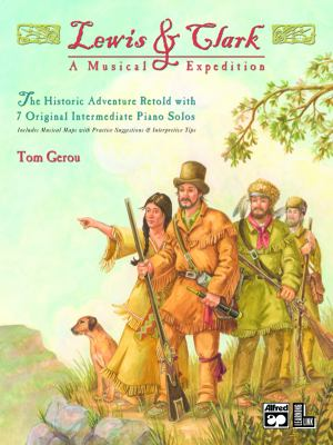 Lewis and Clark - a Musical Expedition