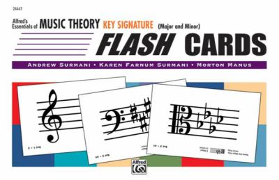 Essentials of Music Theory: Key Signature Flash Cards (Major and Minor)