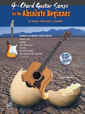 4-Chord Songs for the Absolute Beginner (Book & CD)