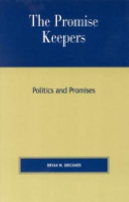 Promise Keepers Politics and Promises
