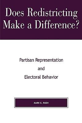 Does Redistricting Make a Difference? Partisan Representation and Electoral Behavior