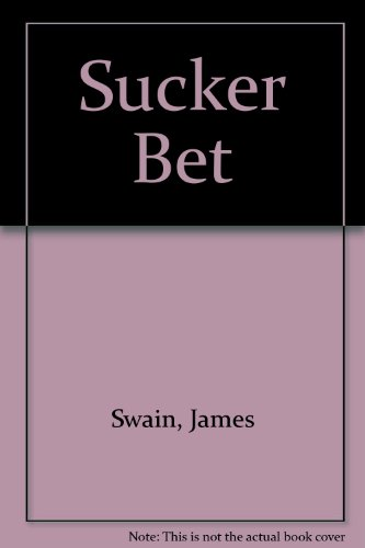 Sucker Bet
