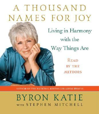 A Thousand Names for Joy: A Life in Harmony with the Way Things Are