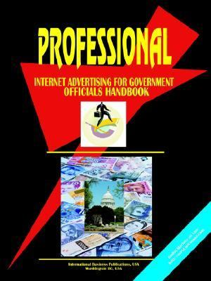 Professional Internet Advertising For US Government Officials Handbook