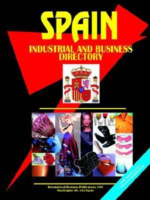 Spain Industrial and Business Directory - Ibp, Usa pdf epub