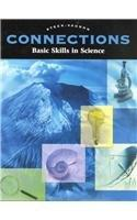 Connections Basic Skills in Science (Steck-Vaughn Connections)