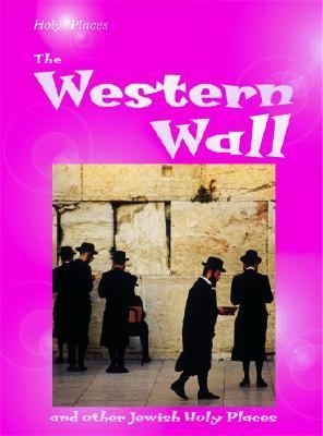 Western Wall And Other Jewish Holy Places