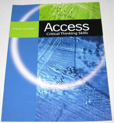 Steck-Vaughn Access: Leveled Readers Grades 9 - UP Critical Thinking Skills