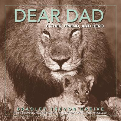 Dear Dad Father, Friend, And Hero