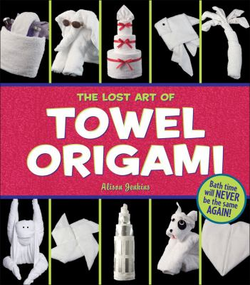 Lost Art of Towel Origami
