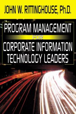 Program Management for Corporate Information Technology Leaders