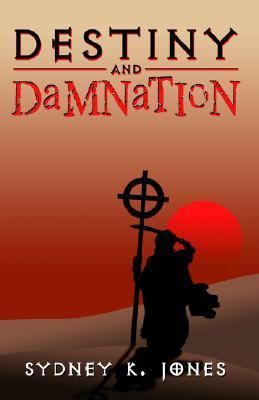 Destiny & Damnation