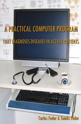 A Practical Computer Program That Diagnoses Diseases That Actual Patients