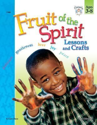 Fruit of the Spirit Lessons and Crafts