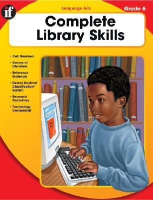 Complete Library Skills Grade 6