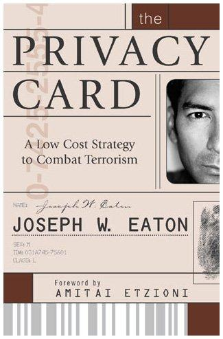 The Privacy Card: A Low Cost Strategy to Combat Terrorism