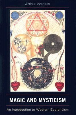 Magic and Mysticism An Introduction to Western Esoteric Traditions