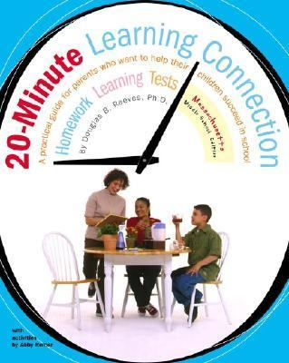 20-Minute Learning Connection, Massachusetts Middle School A Practical Guide for Parents Who Want to Help Their Children Succeed in School
