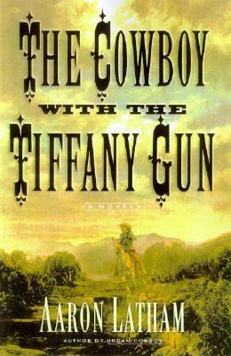 Cowboy With the Tiffany Gun