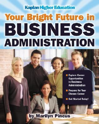 Your Bright Future in Business Administration