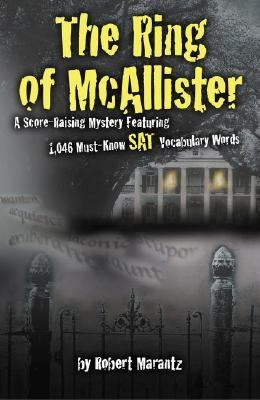 Ring of McAllister A Score-Raising Mystery Featuring 1,046 Must-Know Sat Vocabulary Words