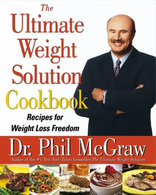 Ultimate Weight Solution Cookbook Recipes for Weight Loss Freedom