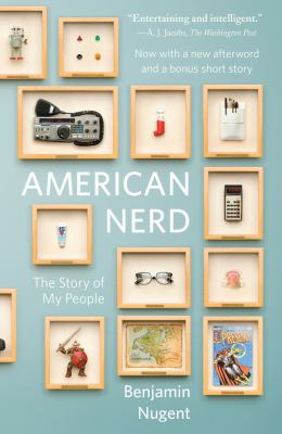 American Nerd: The Story of My People