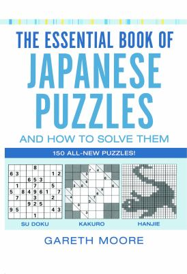 Essential Book of Japanese Puzzles and How to Solve Them